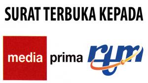 Surat Terbuka Kepada Media Prima dan RTM - Dari Pembaca Kami