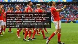 Wales vs Belgium; 3-5-2, Bale, Publisiti Dan Keinginan