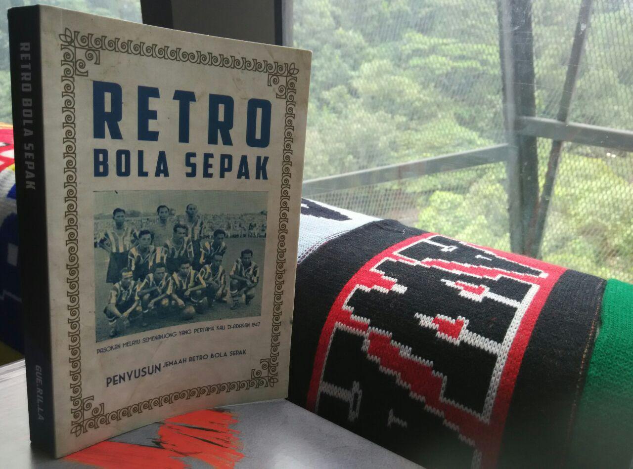 Reviu Buku: Retro Bola Sepak (Oleh Jemaah Retro Bola Sepak)
